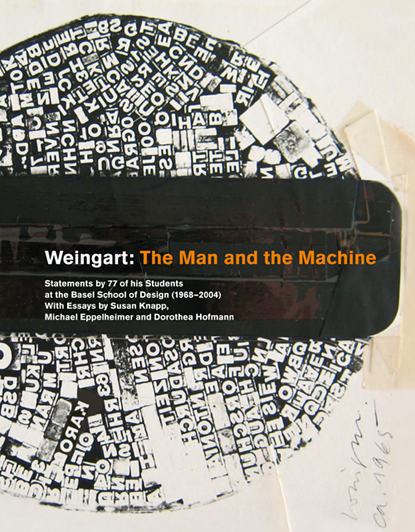 Weingart: The Man and the Machine
