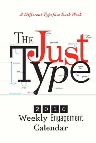The Just Type Weekly Engagement Calendar 2016