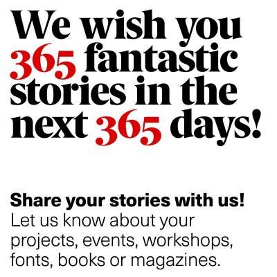 We wish you 365 fantastic stories…