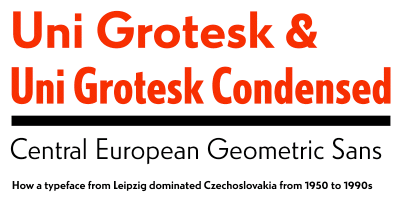 Uni Grotesk, a new geometric sans by Typotheque