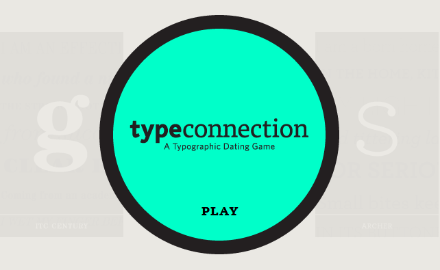 Type Connection – a typographic dating game