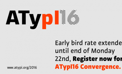 Early bird rate for ATypI16 extended
