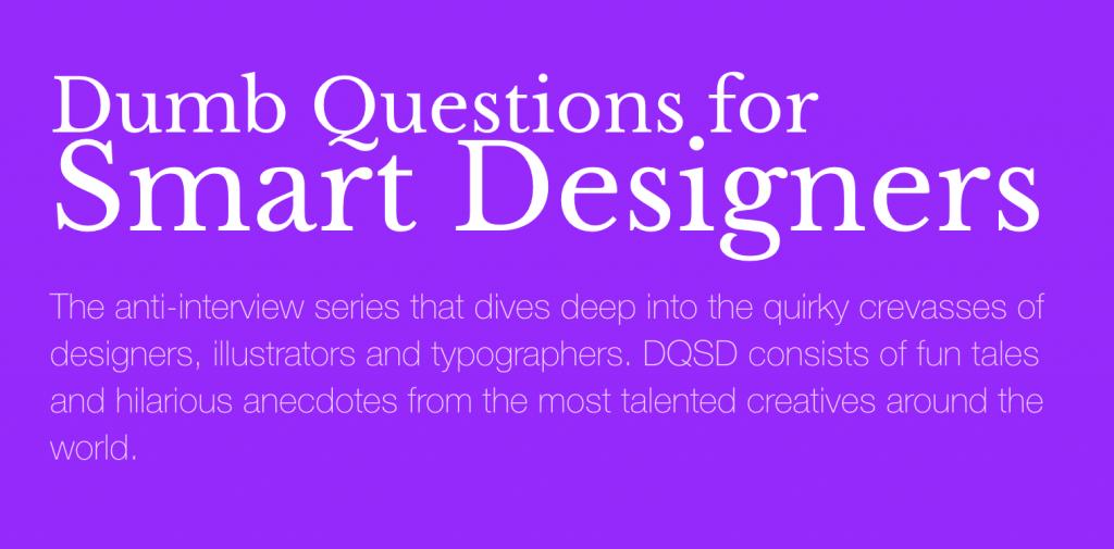 Dumb questions for smart designers