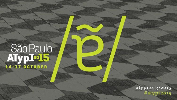 ATypI São Paulo – Call For Presentations