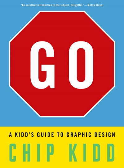 GO: A Kidd's Guide to Graphic Design