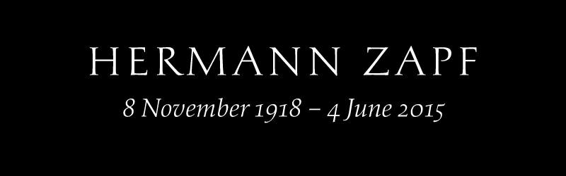 Hermann Zapf passed away on 4 June 2015