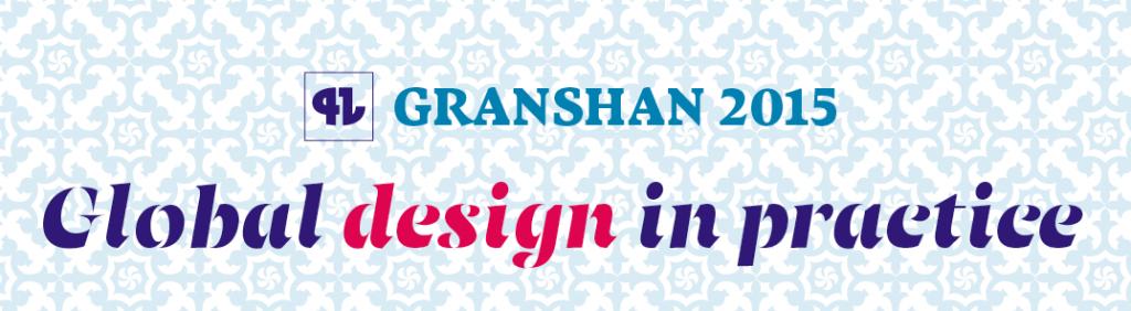 "Granshan conference ""Global design in practice"""