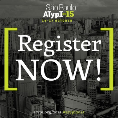 Early registration rates for ATypI 2015 São Paulo