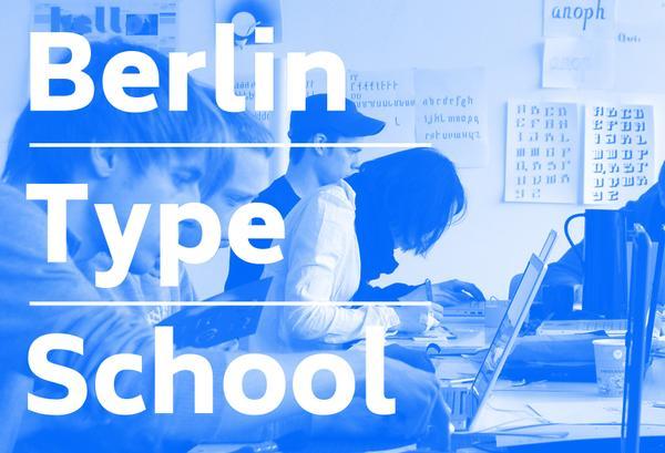 Berlin Type School: the first Type Design Program in Germany