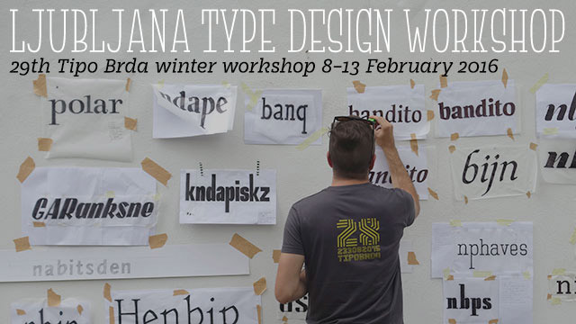 Ljubljana Type Design Workshop