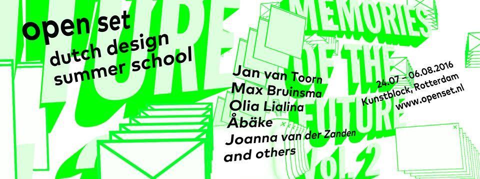 The Dutch Design Summer School Open Set 2016