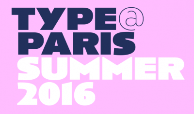 TypeParis Summer 2016 type design programme
