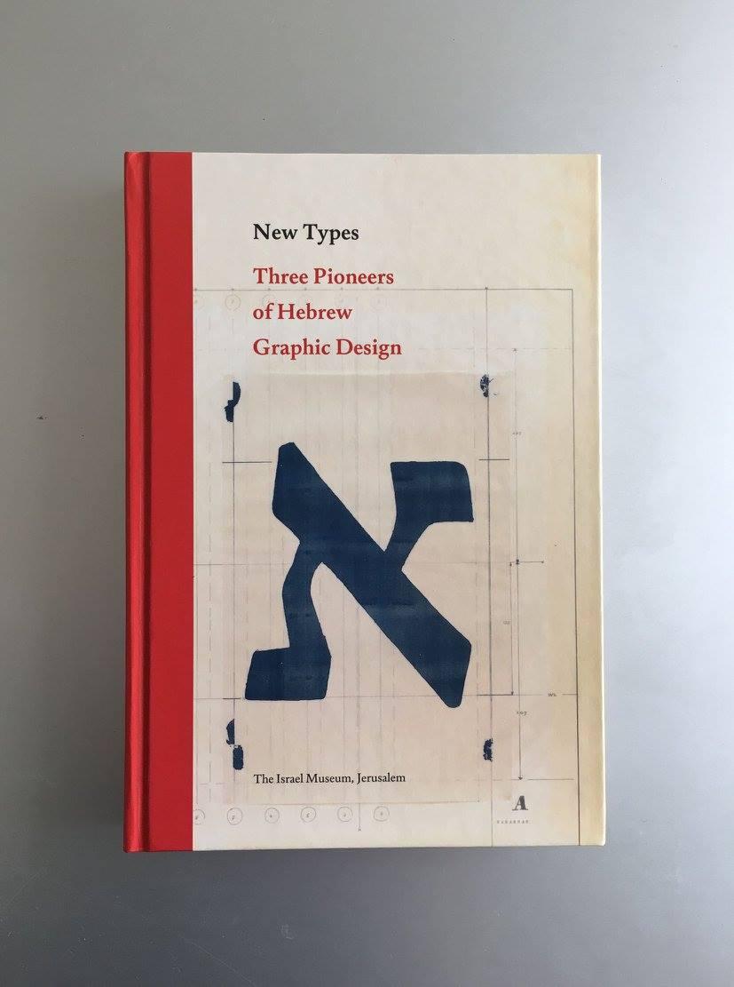 New Types – Three pioneers of Hebrew graphic design
