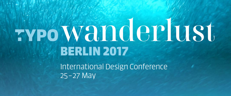 TYPO Berlin 2017, International Design Conference
